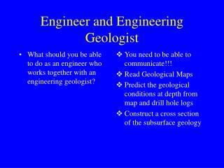 Engineer and Engineering Geologist