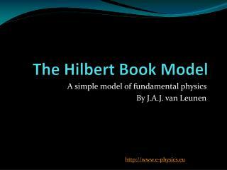 The Hilbert Book Model
