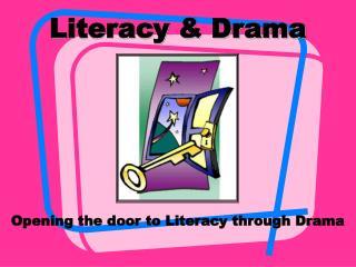 Literacy & Drama