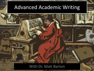 Advanced Academic Writing