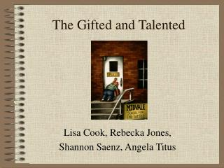 The Gifted and Talented