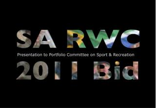 Presentation to Portfolio Committee on Sport & Recreation