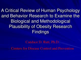 A Critical Review of Human Psychology and Behavior Research to Examine the Biological and Methodological Plausibility of