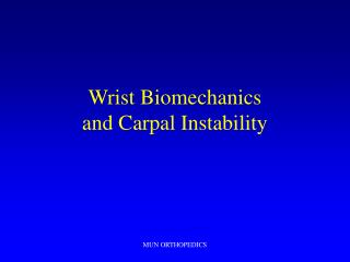 Wrist Biomechanics and Carpal Instability