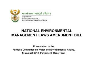 NATIONAL ENVIRONMENTAL MANAGEMENT LAWS AMENDMENT BILL