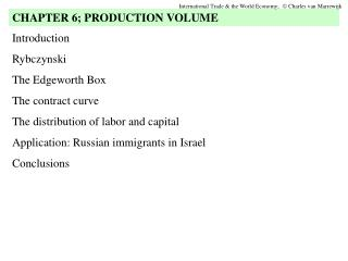 Introduction Rybczynski The Edgeworth Box The contract curve The distribution of labor and capital