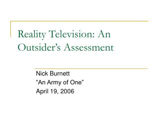 Reality Television: An Outsider's Assessment