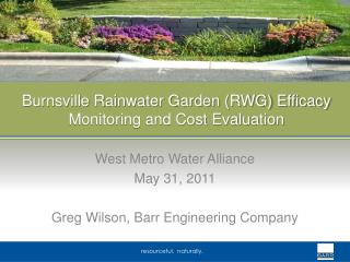 Burnsville Rainwater Garden (RWG) Efficacy Monitoring and Cost Evaluation