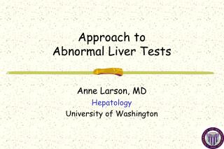 Approach to  Abnormal Liver Tests