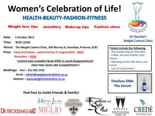 Women's Celebration of Life! HEALTH-BEAUTY-FASHION-FITNESS