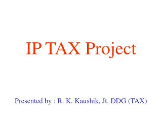 IP TAX Project