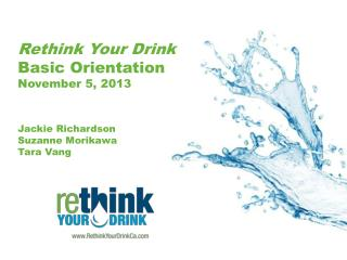 The  Rethink Your Drink  Team