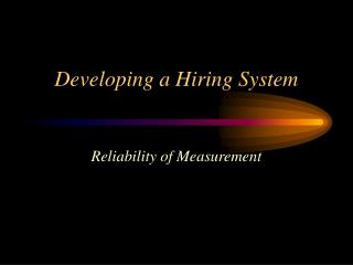 Developing a Hiring System