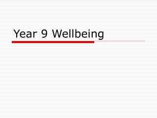 Year 9 Wellbeing