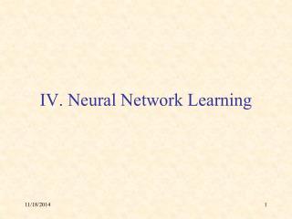 IV. Neural Network Learning