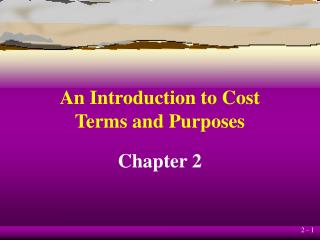 An Introduction to Cost Terms and Purposes