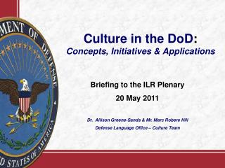Culture in the DoD: Concepts, Initiatives  Applications