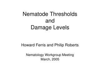 Nematode Thresholds and Damage Levels