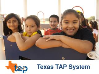 Texas TAP System