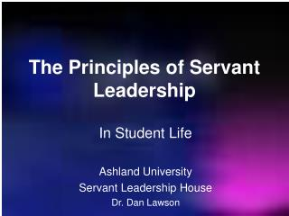 The Principles of Servant Leadership