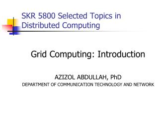 SKR 5800 Selected Topics in Distributed Computing