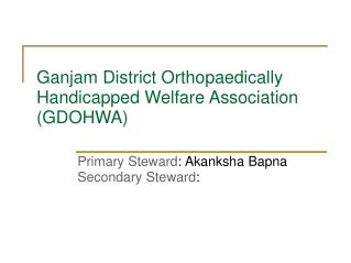Ganjam District Orthopaedically Handicapped Welfare Association (GDOHWA)