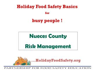 Holiday Food Safety Basics  for busy people !