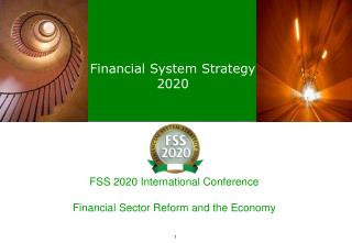 FSS 2020 International Conference Financial Sector Reform and the Economy