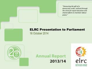 ELRC Presentation to Parliament 16 October 2014