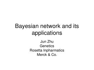 Bayesian network and its applications