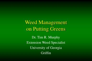 Weed Management  on Putting Greens