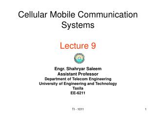 Cellular Mobile Communication Systems Lecture 9