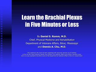 Learn the Brachial Plexus in Five Minutes or Less