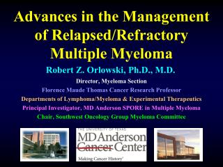 Advances in the Management of Relapsed/Refractory Multiple Myeloma