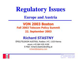 Regulatory Issues Europe and Austria