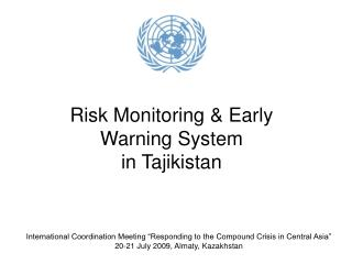 Risk Monitoring & Early Warning System  in Tajikistan