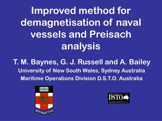 Improved method for demagnetisation of naval vessels and Preisach analysis