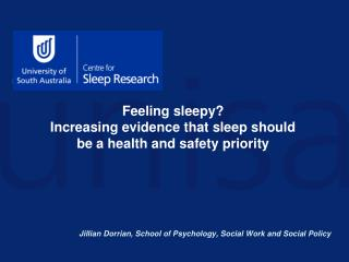 Feeling sleepy   Increasing evidence that sleep should be a health and safety priority