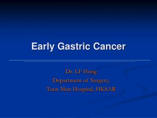 Early Gastric Cancer