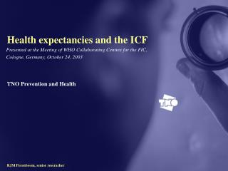 Health expectancies and the ICF