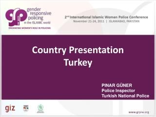 Country Presentation Turkey