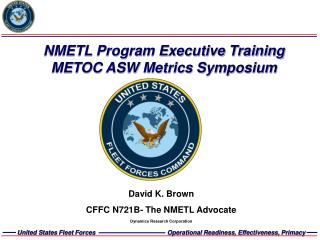 NMETL Program Executive Training METOC ASW Metrics Symposium