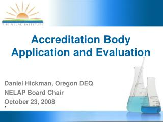 Accreditation Body Application and Evaluation