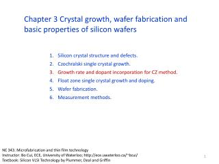 Silicon crystal structure and defects. Czochralski  single crystal growth.