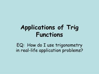Applications of Trig Functions