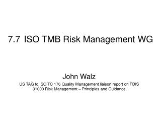 7.7	ISO TMB Risk Management WG