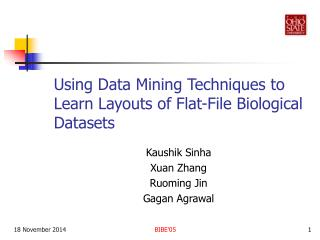 Using Data Mining Techniques to Learn Layouts of Flat-File Biological Datasets