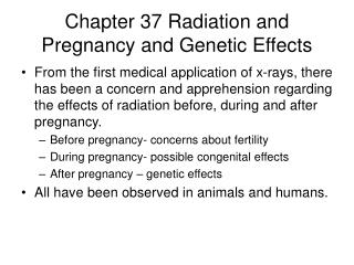 Chapter 37 Radiation and Pregnancy and Genetic Effects