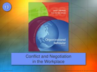 Conflict and Negotiation in the Workplace