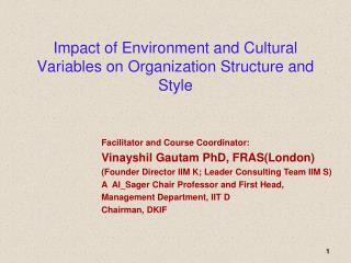 Impact of Environment and Cultural Variables on Organization Structure and Style